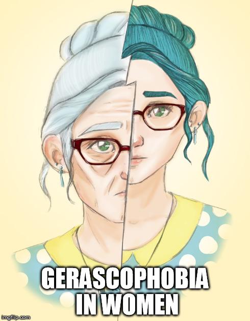 Gerascophobia in Women