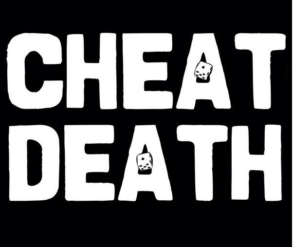Ways To Cheat Death And Live Longer