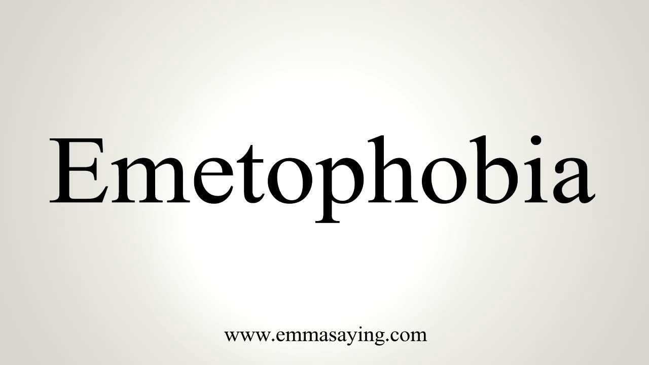 Emetophobia