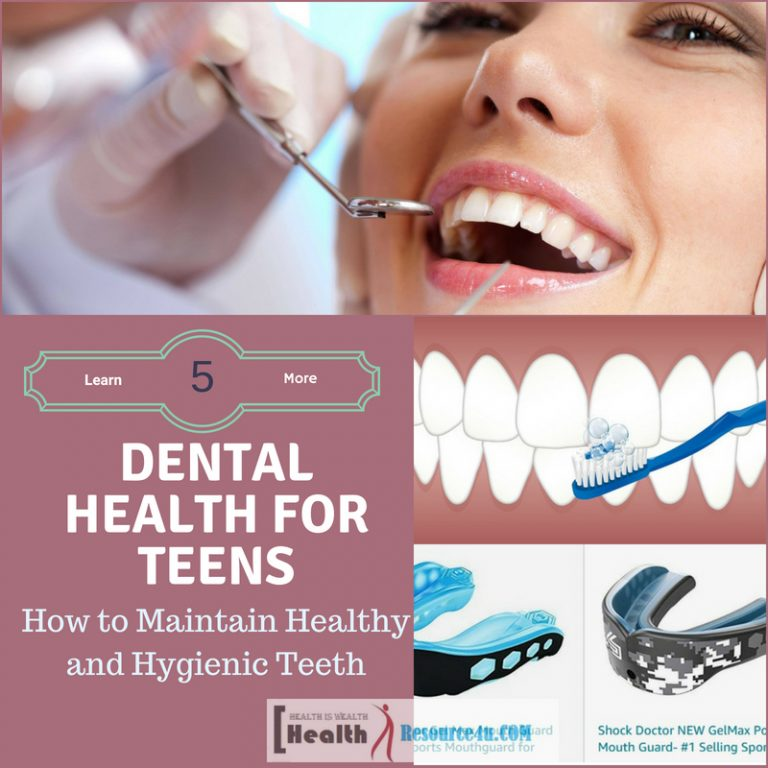 Dental Health for Teens