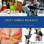Great Summer Workouts Fitness Routines for summer