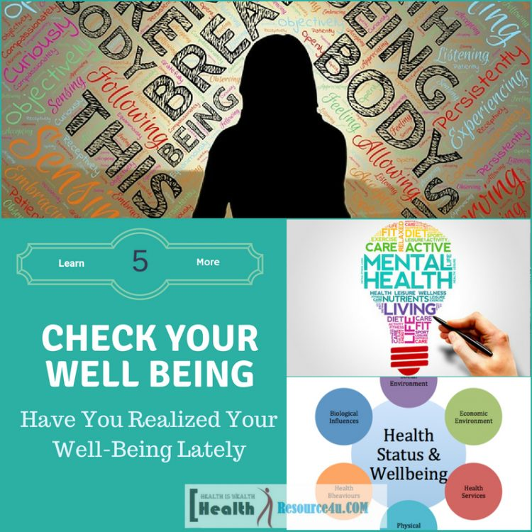Have You Realized Your Well-Being Lately