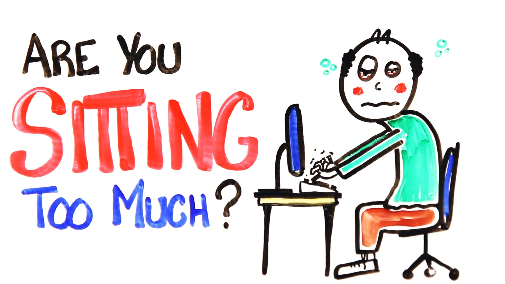 The Health Risks Of Sitting All Day And What To Do About It