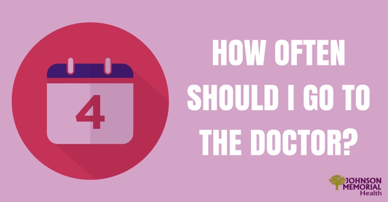 How Often Should You Visit the Doctor?