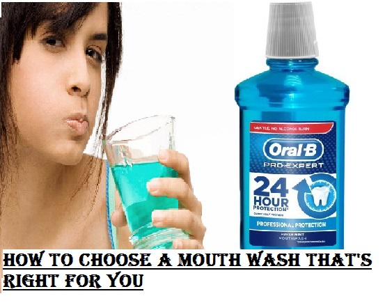 How to Choose a Mouth Wash That's Right for You