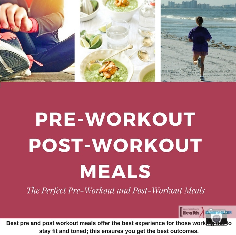 Pre-Workout Post-Workout Meals