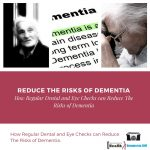Reduce The Risks of Dementia