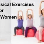 Right Physical Exercises for Pregnant Women