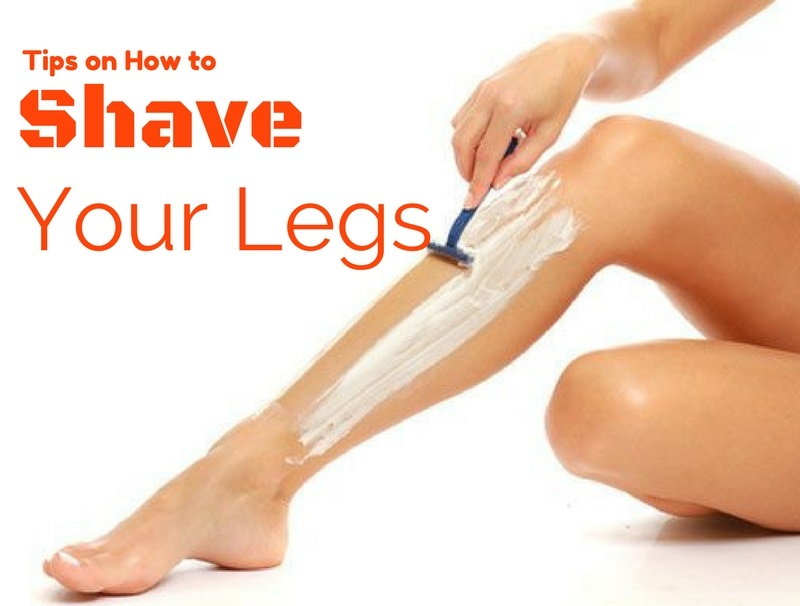 Tips on How to Shave Your Legs Properly