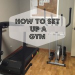 Tips to Help You Set Up a Gym