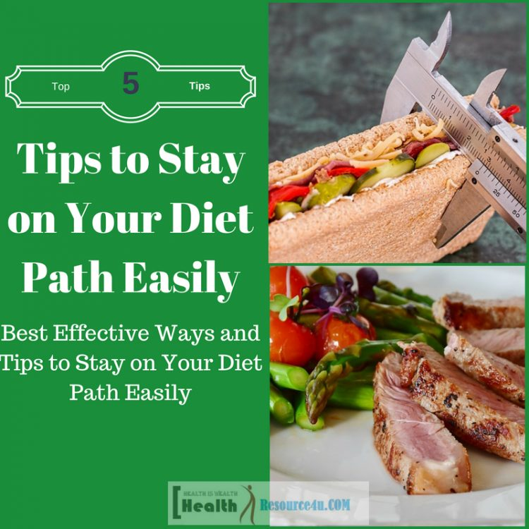 Tips to Stay on Your Diet Path Easily