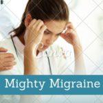 Mighty Migraine