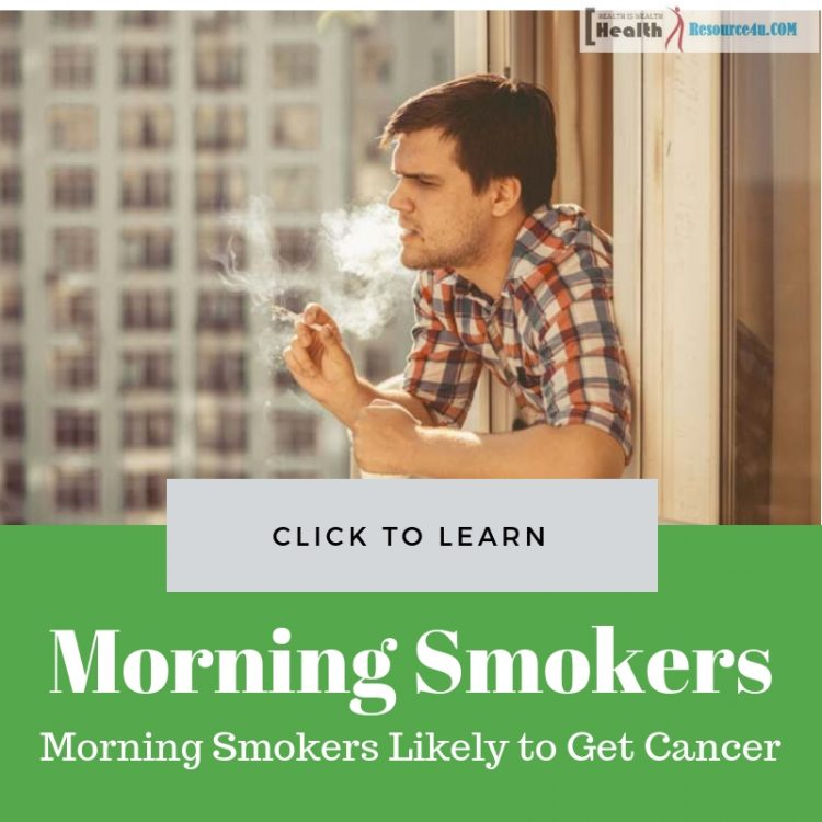 Morning Smokers More Likely to Get Cancer