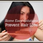 Prevent Hair Loss With Some Easy Solutions