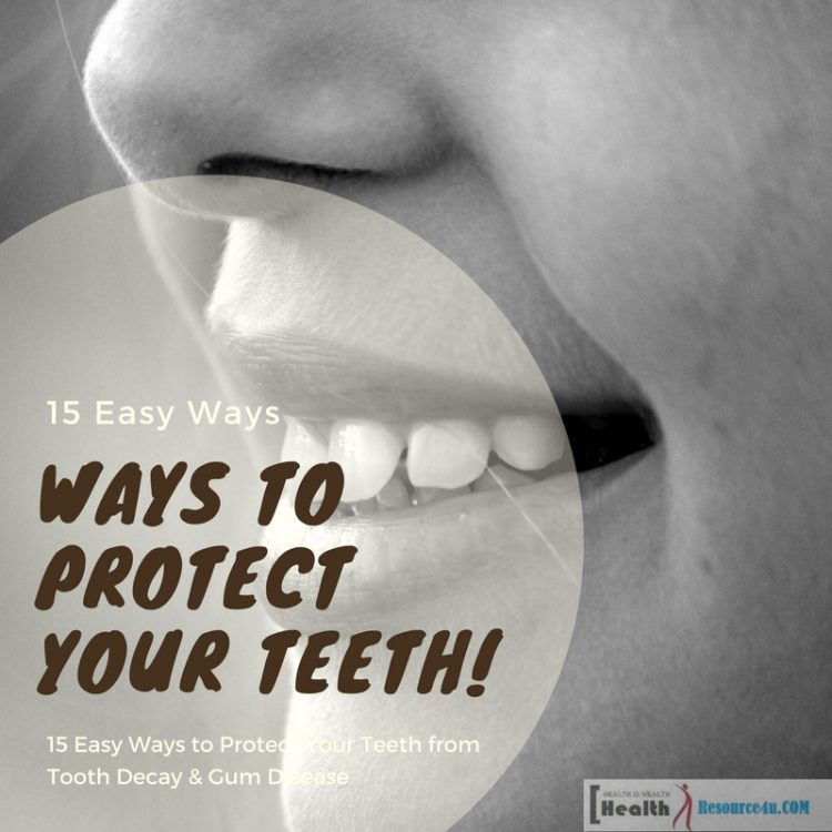 Ways to Protect Your Teeth e1518604035444