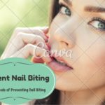 Best Methods of Preventing Nail Biting