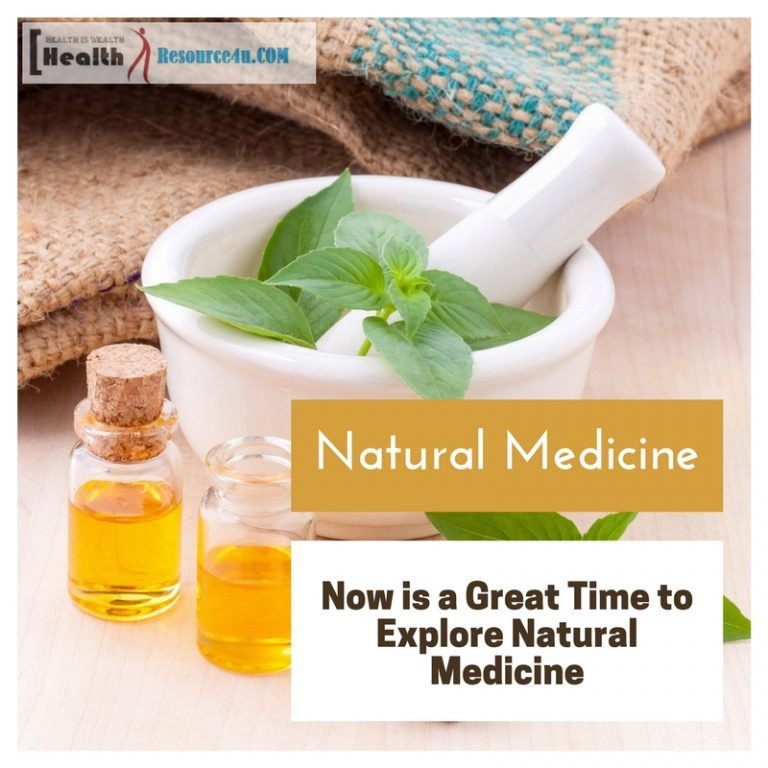 Now is a Great Time to Explore Natural Medicine