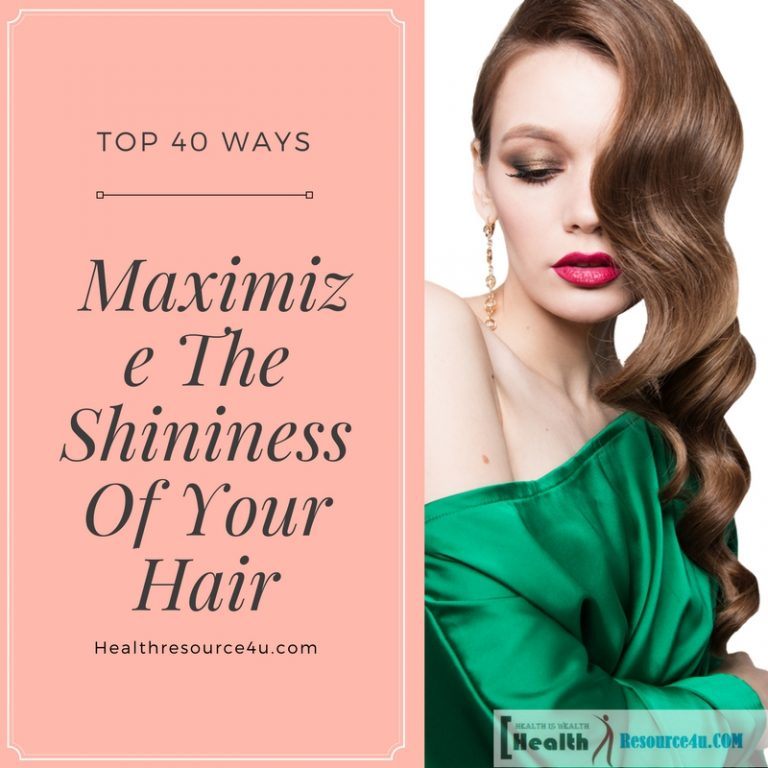 Tips on How to Maximize The Shininess Of Your Hair