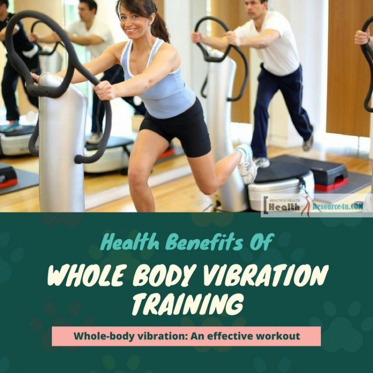 Health Benefits of Whole Body Vibration Training
