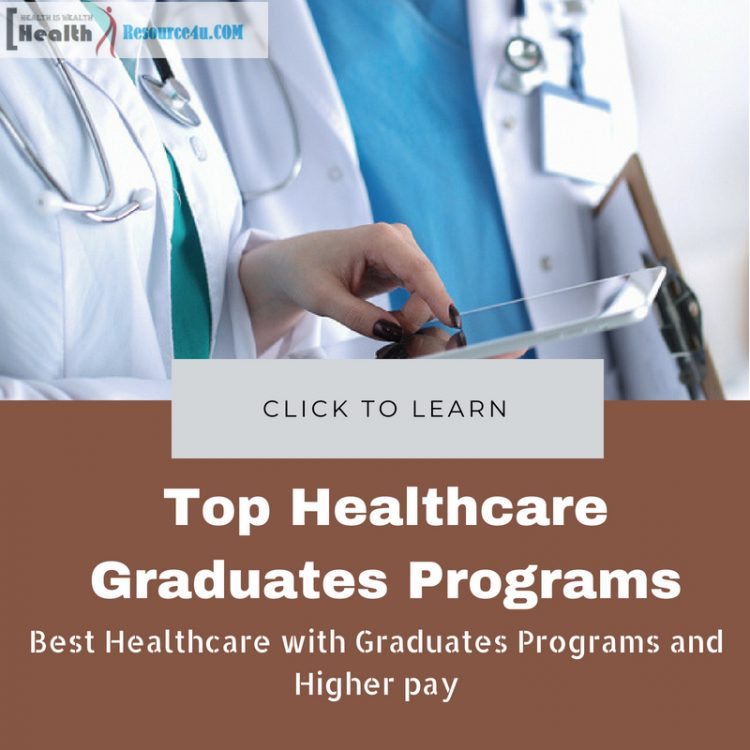 Best Healthcare with Graduates Programs