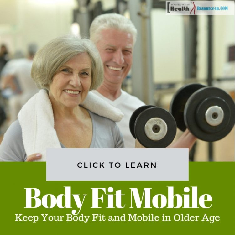 Body Fit and Mobile in Older Age