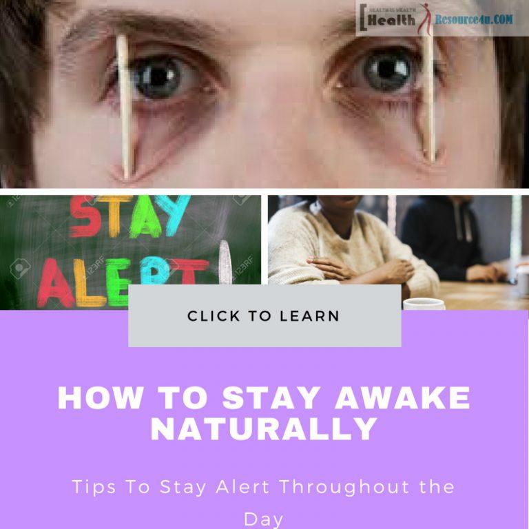 How to Stay Awake Naturally