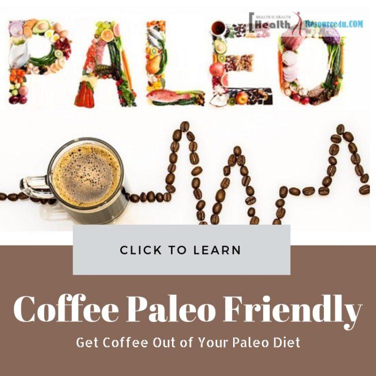Make Coffee Paleo Friendly