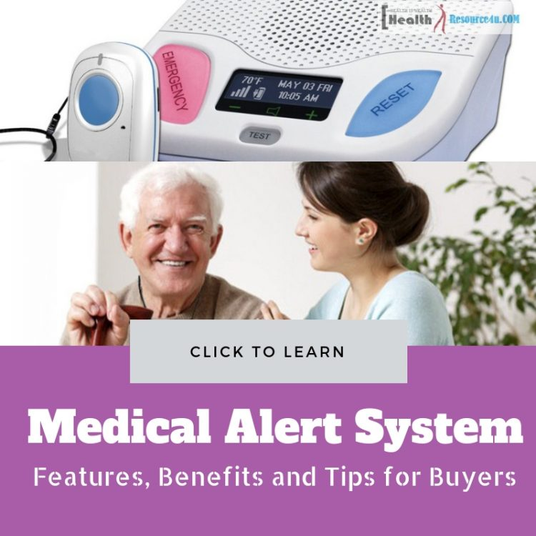 Medical Alert System Features, Benefits and Tips for Buyers