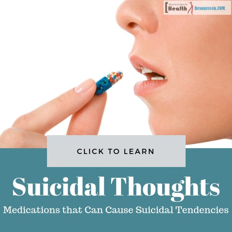 Medications that Can Cause Suicidal Tendencies