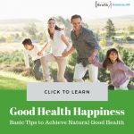 Natural Good Health and Happiness