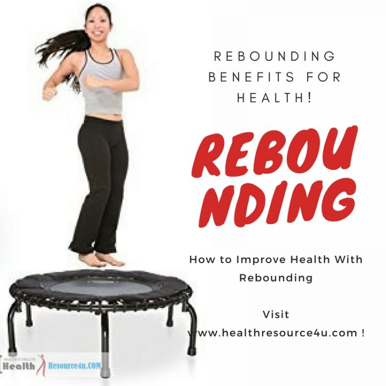 Rebounding Benefits for Health