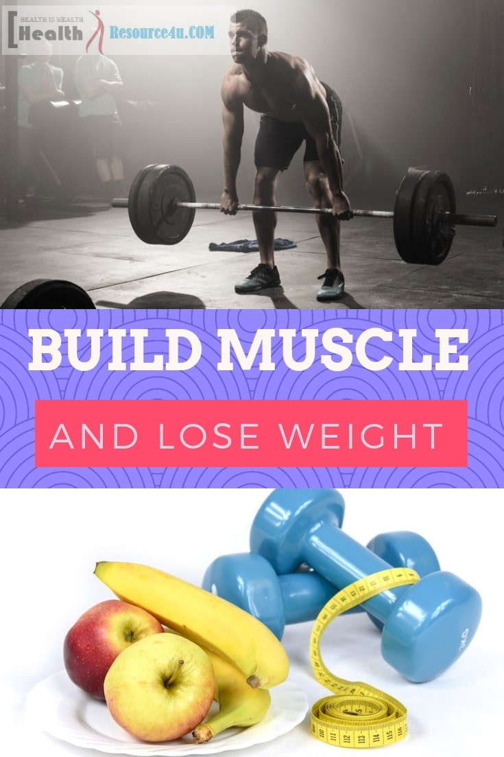 Workout To Lose Weight And Build Muscle