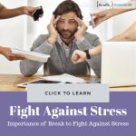 xercise and Break to Fight Against Stress