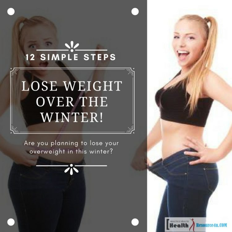 Are you planning to lose your overweight in this winter