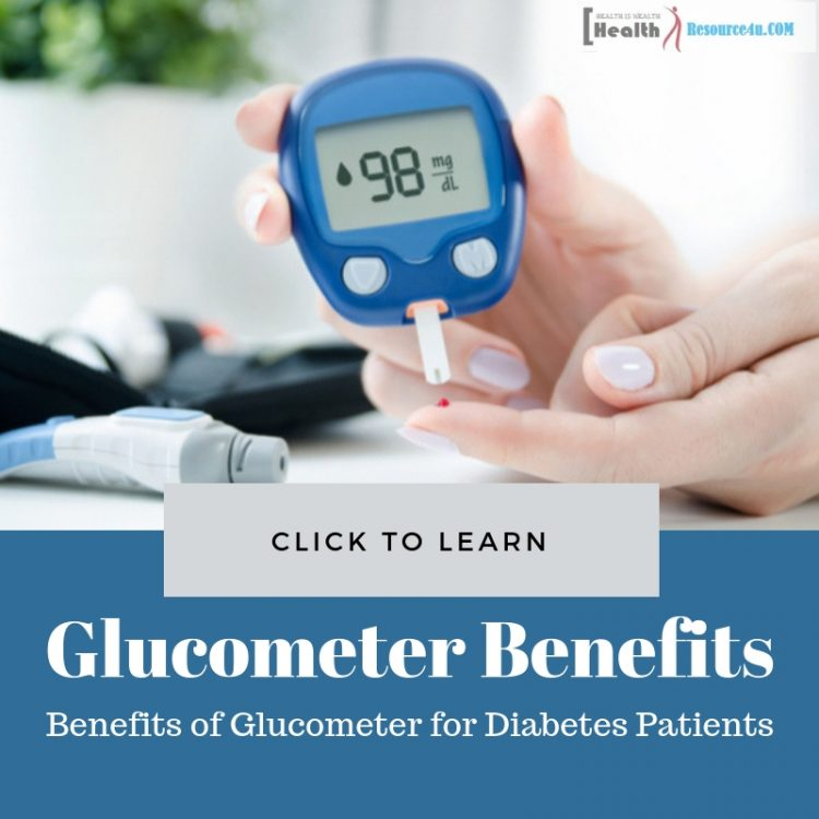 Benefits of Glucometer for Diabetes