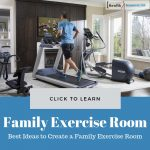 Best Ideas to Create a Family Exercise Room