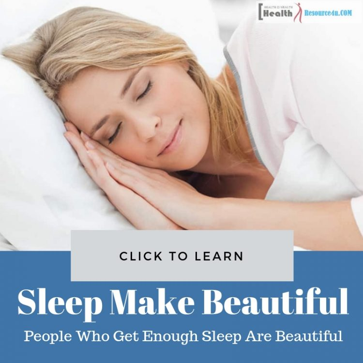 People Who Get Enough Sleep Are Beautiful