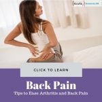 Ease Arthritis and Back Pain