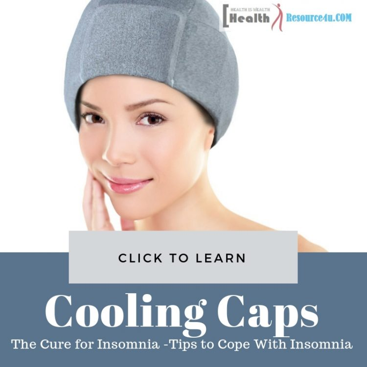 Cooling Caps The Cure for Insomnia