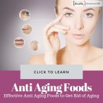 Effective Anti Aging Foods