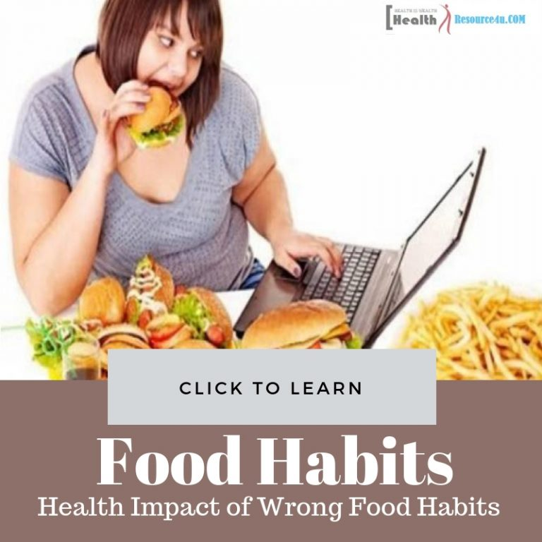 Health Impact of Wrong Food Habits
