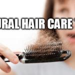 Natural Hair Care Tips