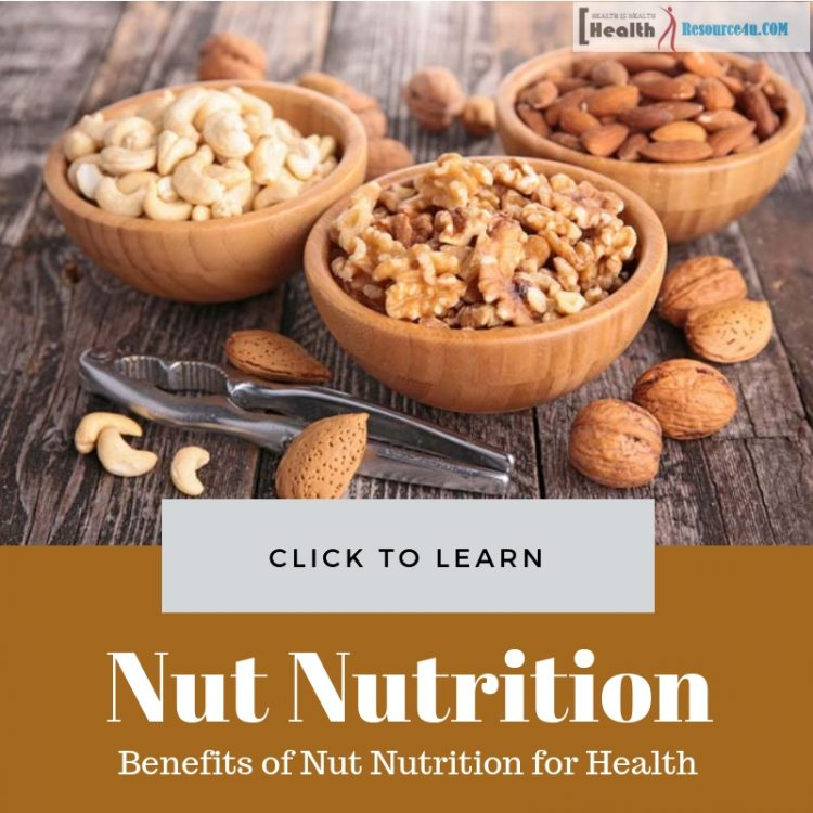 Benefits of Nut Nutrition for Health