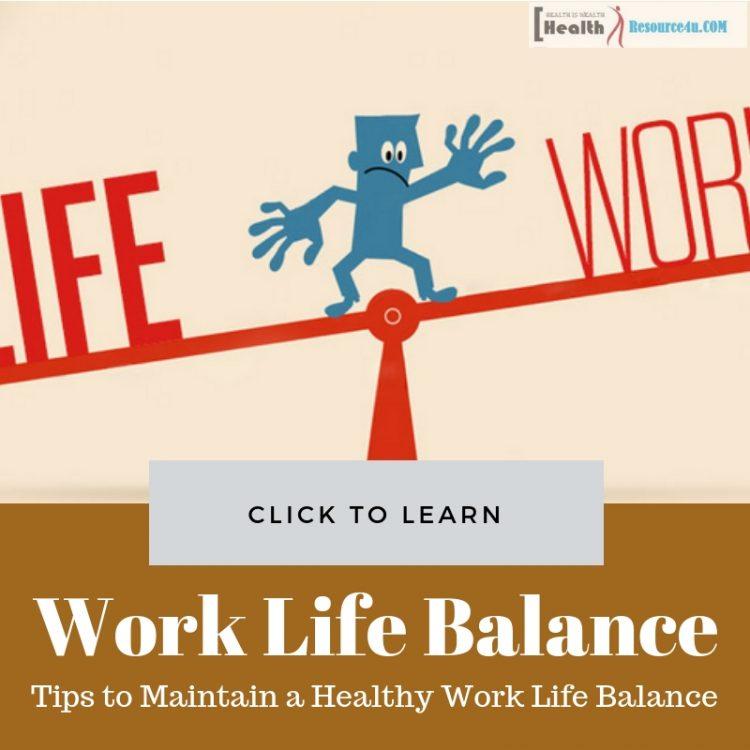 Healthy Work Life Balance