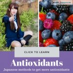 Japanese Methods to Get More Antioxidants