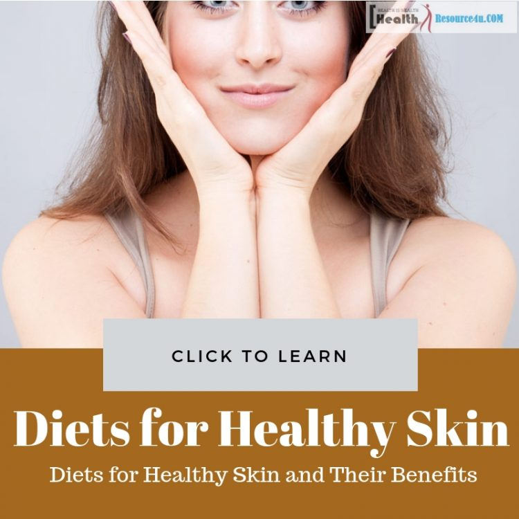 Diets for Healthy Skin