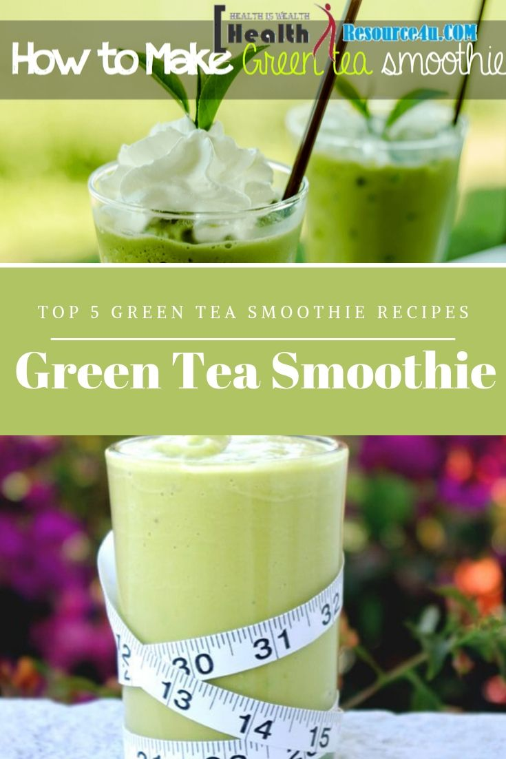 Top 5 Green Tea Smoothie Recipes