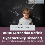 Attention Deficit Hyperactivity Disorder or ADHD