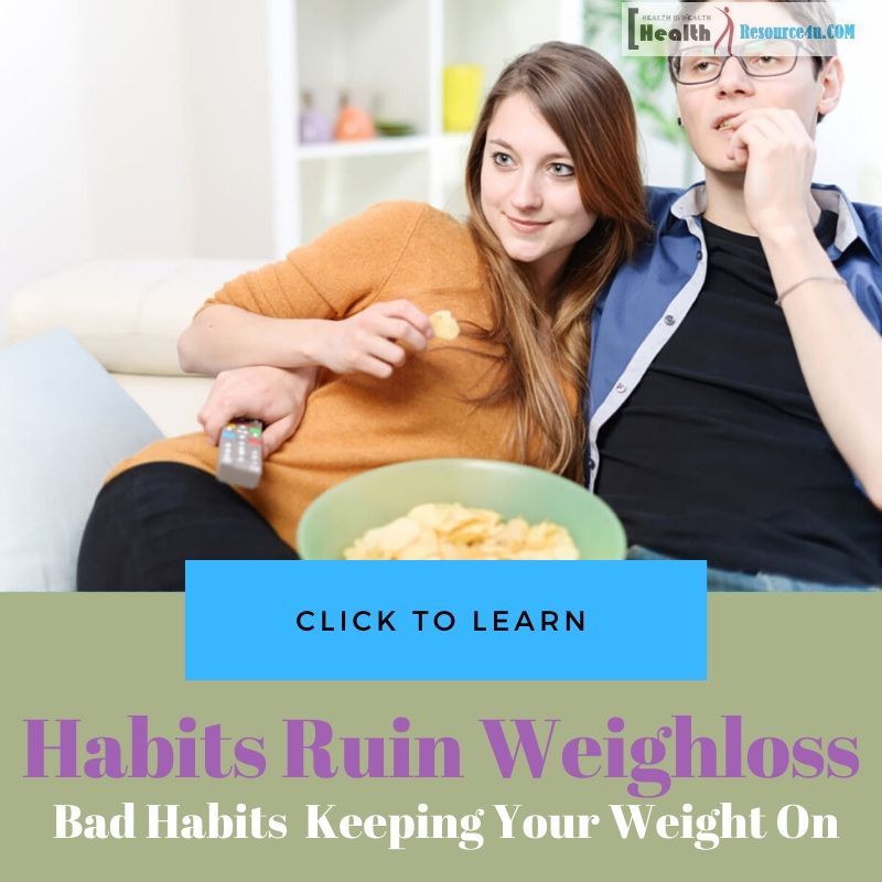 Bad Habits That Are Keeping Your Weight On