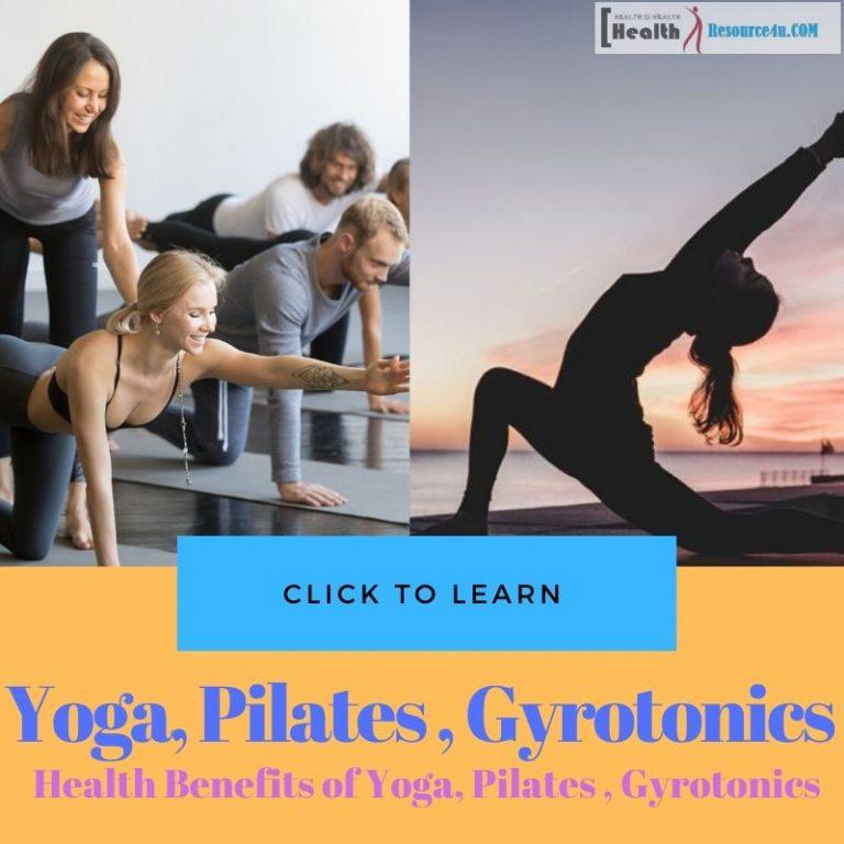 Health Benefits of Yoga, Pilates and Gyrotonics